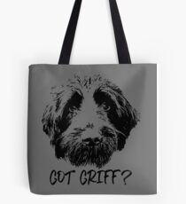 GOT GRIFF? Tote Bag