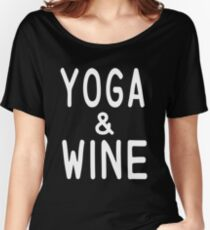 Yoga and Wine T Shirt Women's Relaxed Fit T-Shirt