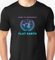 Dare to Research Flat Earth Unisex T-Shirt