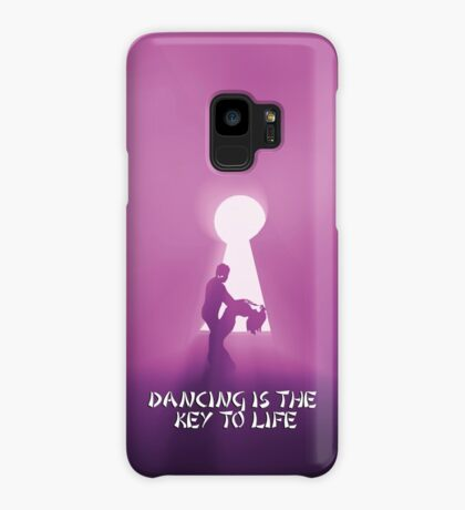Dancing is the key to life Case/Skin for Samsung Galaxy
