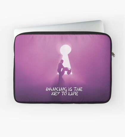 Dancing is the key to life Laptop Sleeve