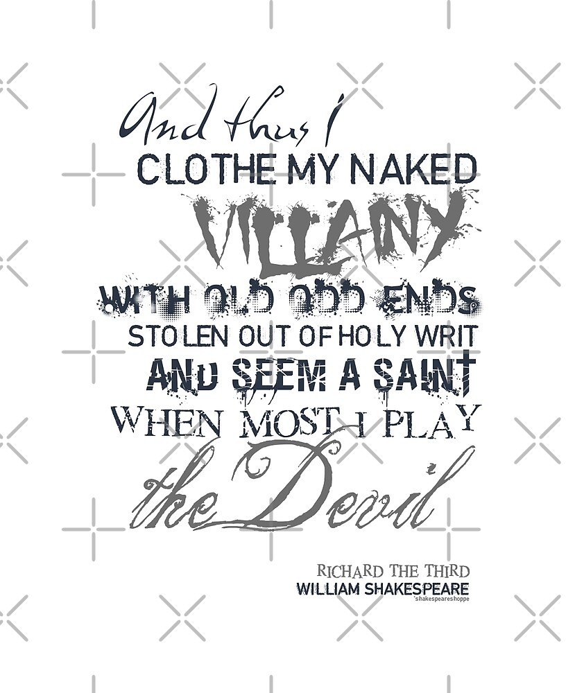 Shakespeare's Richard III Villainy Quote by Incognita Enterprises