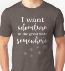 I Want Adventure In the Great Wide Somewhere :: Disney Beauty and the Beast Quote Unisex T-Shirt