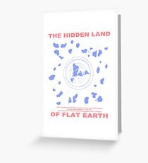 Flat Earth Designs - Hidden Land of Flat Earth Map Greeting Card