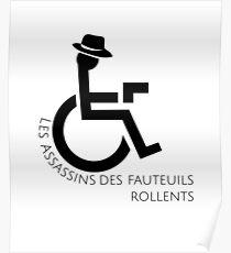 Infinite Jest - Les Assassins des Fauteuils Rollents  Poster