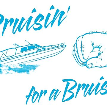 Cruisin' for a Bruisin' by wervil