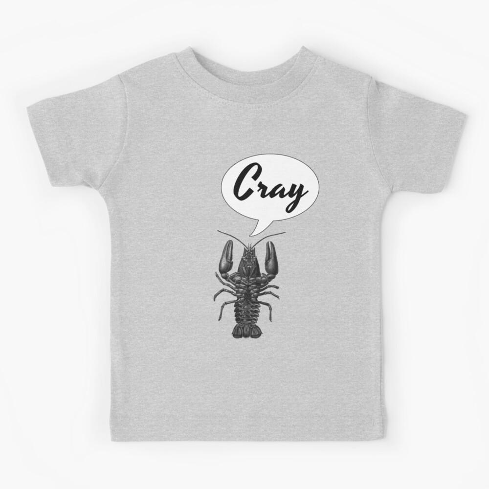 Cray Cray Kids T-Shirt