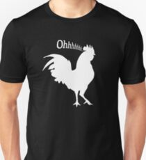 Oh Cock! Unisex T-Shirt