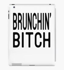 Brunching Bitch T Shirt iPad Case/Skin