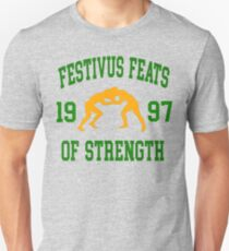 Festivus Feats Of Strength  T-Shirt