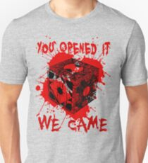 You opened it, we came - Hellraiser Unisex T-Shirt