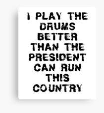 Funny Drum T Shirt Canvas Print