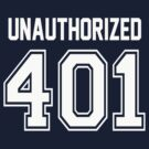 Error 401 - Unauthorized - White Letters by JRon