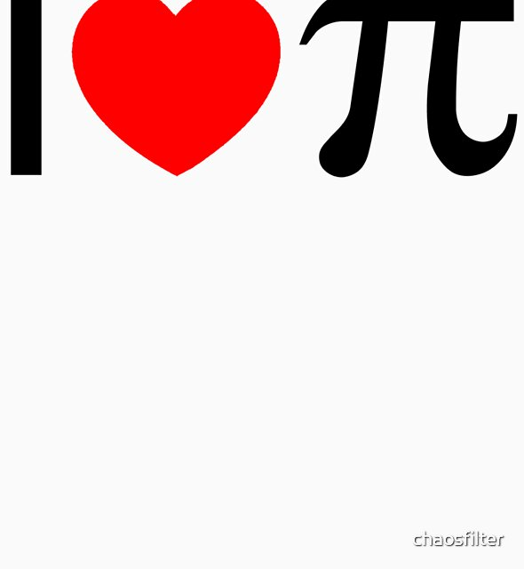 I Heart Pi - I Love Pi by chaosfilter