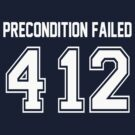 Error 412 - Precondition Failed - White Letters by JRon