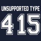 Error 415 - Unsupported Type - White Letters by JRon