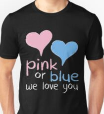 Pink Or Blue We Love You Baby Shower Heart Gender Reveal Party Mens Womens T Shirt You Baby Shower Gender Reveal Party Mens Womens T Shirt T-Shirt