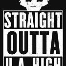Straight outta U.A High by bigsermons