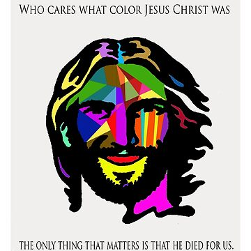 Jesus Christ Love sees no color by osacip