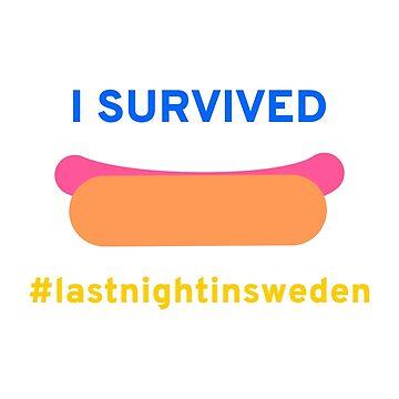 I survived last night in Sweden by krig