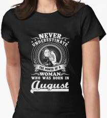 Never underestimate the power of a woman who was born in August T-shirt T-Shirt