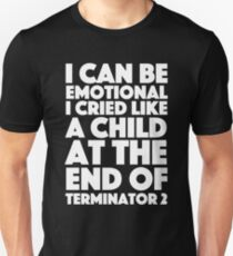 Spaced - I can be emotional, I cried like a child at the end of Terminator 2 T-Shirt