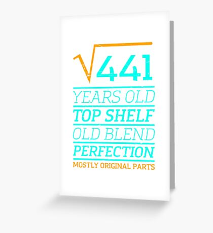 Square Root of 441, 21 years old birthday Tshirt Greeting Card