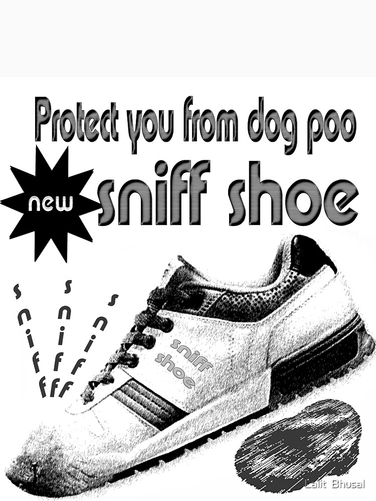 sniff shoe by LalitBhusal