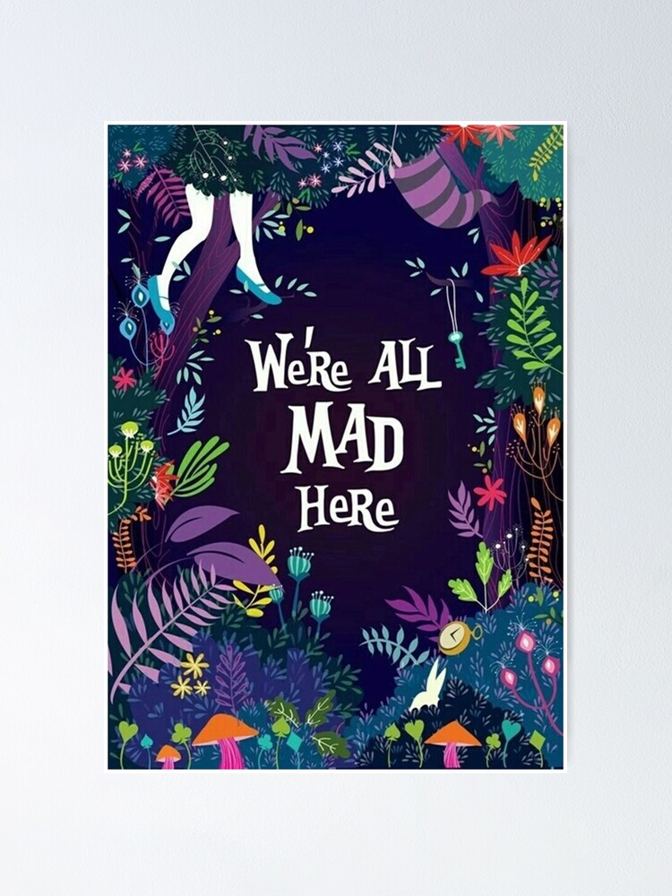 Vista alternativa de Póster Alice in the Wonderland All Mad Here