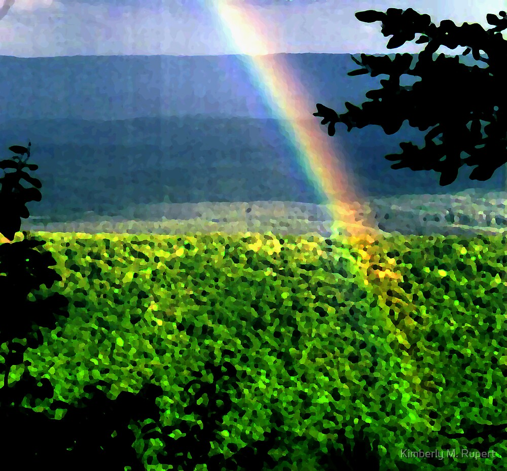 Over the Rainbow by Kimberly M. Rupert