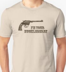 I'm Your Huckleberry Western Gun Slim Fit T-Shirt