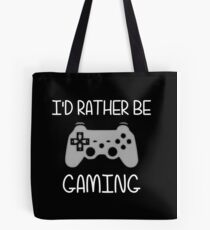 I'd Rather Be Video Gaming Tote Bag