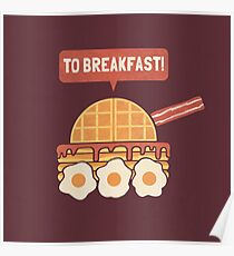 To Breakfast Poster