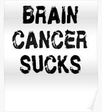 Brain Cancer T Shirt Poster