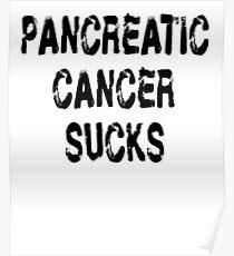 Pancreatic Cancer T Shirt Poster
