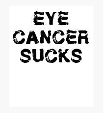 Eye Cancer T Shirt Photographic Print