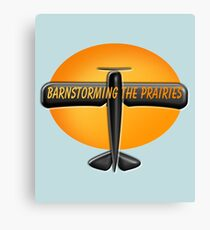BARNSTORMING THE PRAIRIES Canvas Print