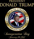 President Donald Trump Inauguration  by IconicTee
