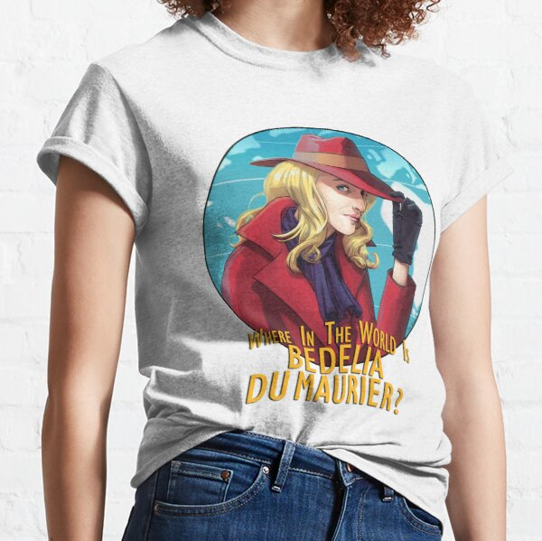 Where in the world is Bedelia Du Maurier? Classic T-Shirt