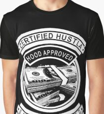 Certified Hustla - Street Tested - Hood Approved  Graphic T-Shirt