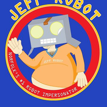 Jeff Robot by FussFreeMcGee