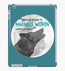 The Madness Within iPad Case/Skin