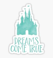 dreams come true Sticker