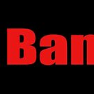 Ban Bannon Protest Products  by Mark Podger