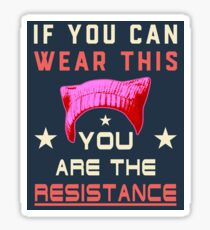 Pussyhat Protest - You Are The Resistance Sticker