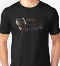Don't Hurt me, no more. T-Shirt