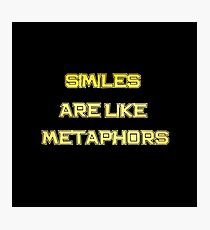 """Gold lettering with the message """"Similes Are Like Metaphors"""". Photographic Print"""