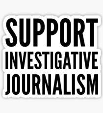 Support Investigative Journalism Sticker