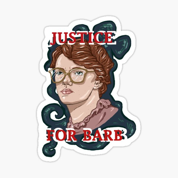 Justice For Barb! Sticker