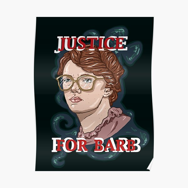 Justice For Barb! Poster